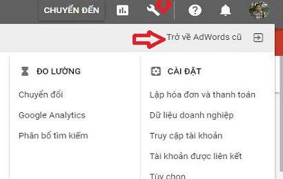 Chuyển từ trải nghiệm AdWords mới sang trải nghiệm AdWords cũ