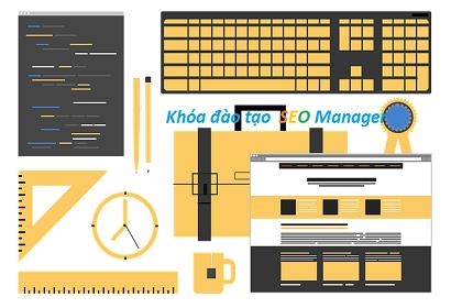 Khóa đào tạo SEO Manager giúp bạn dễ dàng quản lý 1 dự án SEO hoàn chỉnh